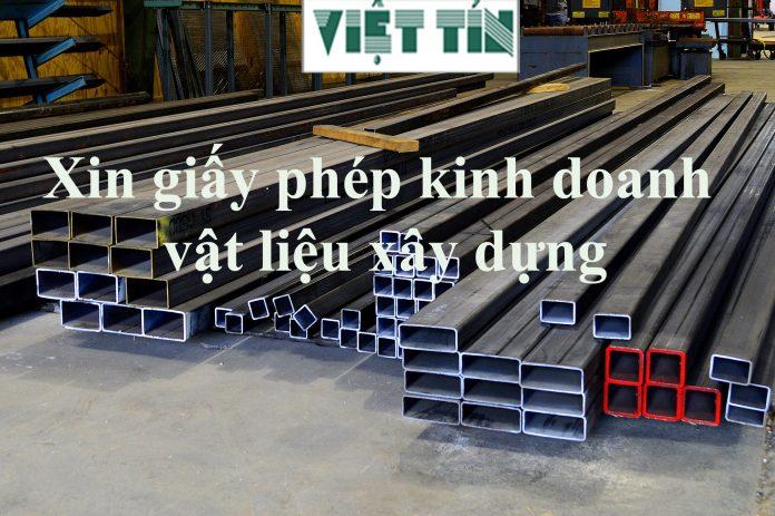 Xin giấy phép kinh doanh vật liệu xây dựng cùng Luật Việt Tín