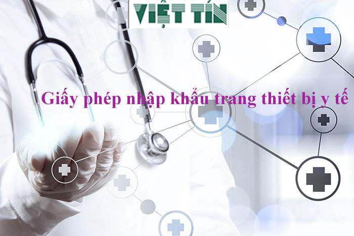 Giấy phép nhập khẩu trang thiết bị y tế Tại Luật Việt Tín