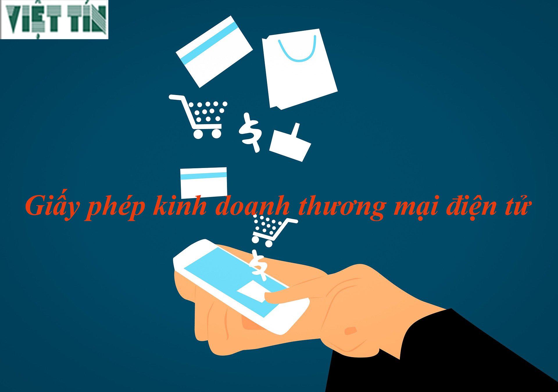 giấy phép kinh doanh sàn điện tử tại Luật Việt Tín