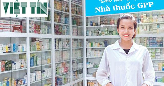 Xin giấy phép tiêu chuẩn GPP cho nhà thuốc cùng Luật Việt Tín
