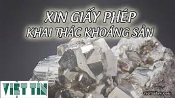 Xin giấy phép khai thác khoáng sản cùng Luật Vệt Tín