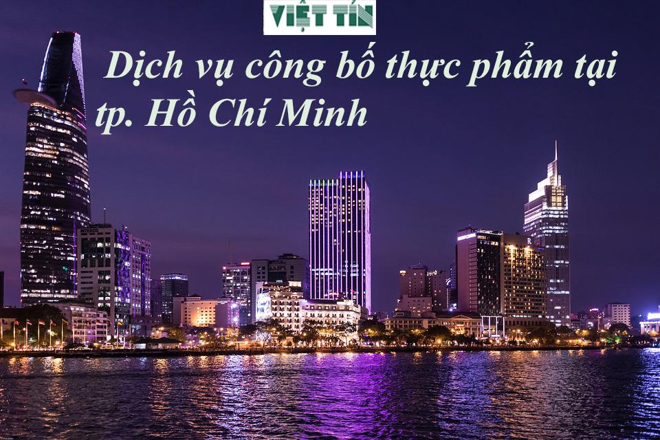 Dịch vụ công bố thực phẩm tại Hồ Chí Minh
