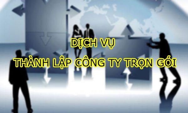 Dịch vụ thành lập công ty trọn gói cùng Luật Việt Tín