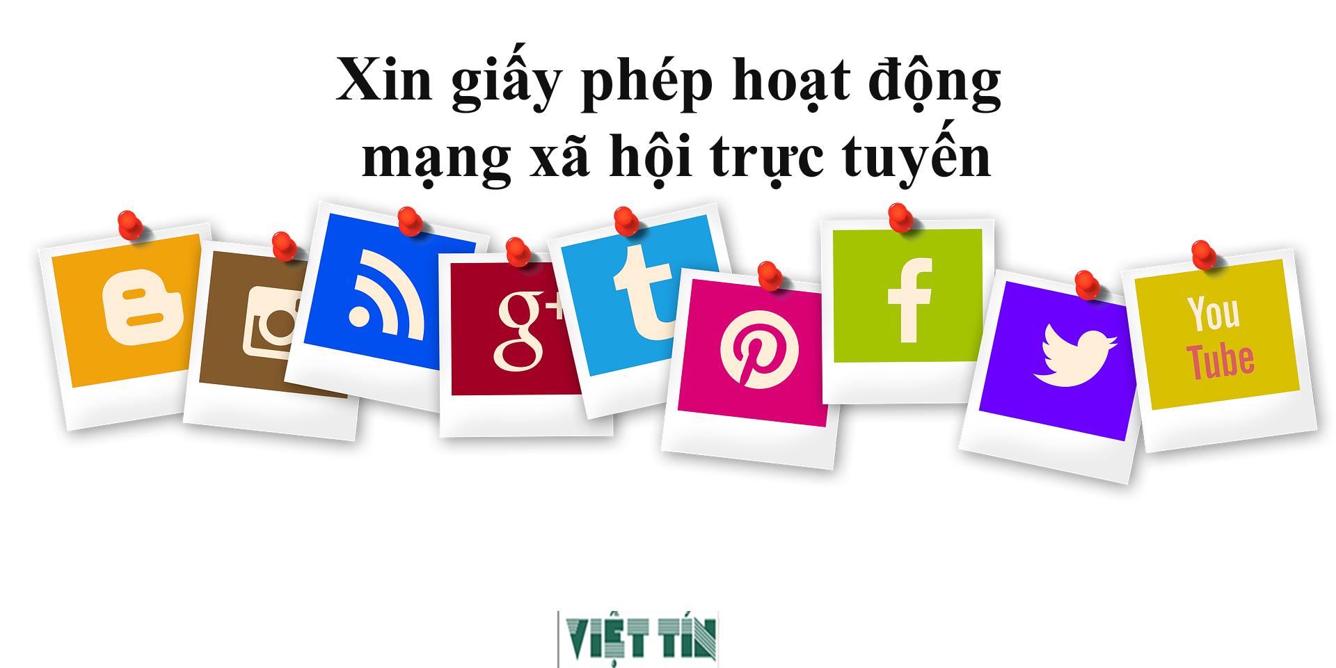 Xin cấp giấy phép hoạt động mạng xã hội tại Luật Việt Tín