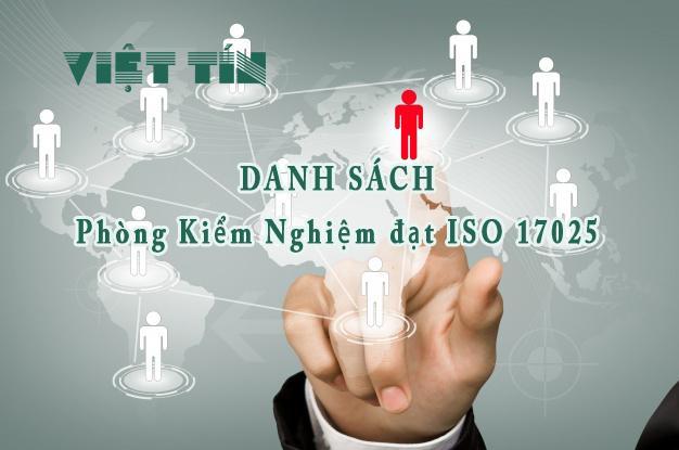 Danh sách các phòng kiểm nghiệm đạt ISO 17025
